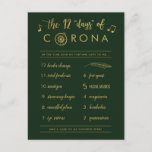 "Funny Twelve Days of Corona | Gold Christmas Green Holiday Postcard<br><div class=""desc"">This funny, faux gold foil holiday postcard is perfect for the 2020 Christmas season! It's The Twelve Days of Christmas song, only changed to The Twelve Days of Corona! Most of the text can be customized, if desired, if you'd like the card to say a little something different than what...</div>"