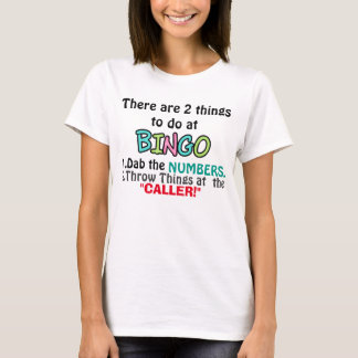 Funny Two Things Bingo T-shirt