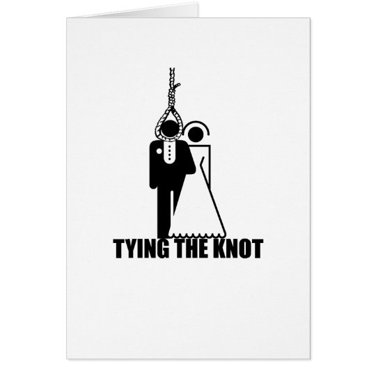 "Funny, ""Tying the knot"" wedding design Card"