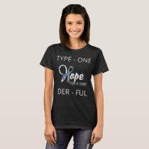Funny Type 1 Diabetes - Diabetes Awareness T-Shirt
