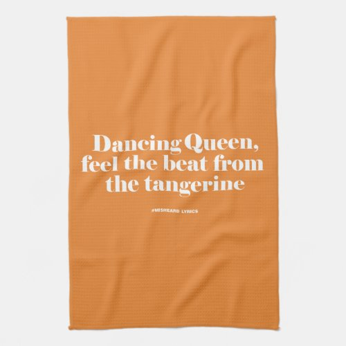 Funny typographic misheard song lyrics kitchen towel