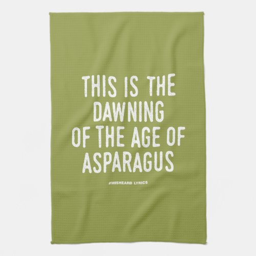 Funny typographic misheard song lyrics towel