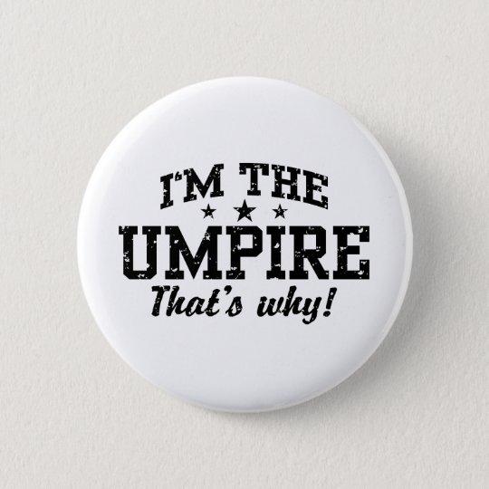 Funny Umpire Pinback Button
