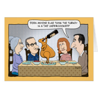 Funny Undercooked Turkey Thanksgiving Card