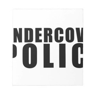 Funny Undercover Police Notepad