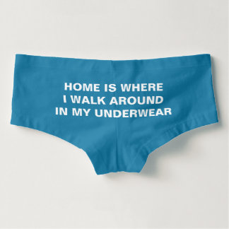 Funny Underwear Quote Hot Shorts