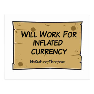 Funny Unemployment - Inflated Currency Postcard