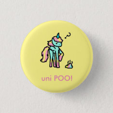 Funny Uni Poo Button at Zazzle
