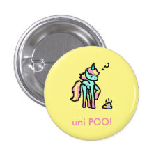 Funny Uni Poo Button at Zazzle