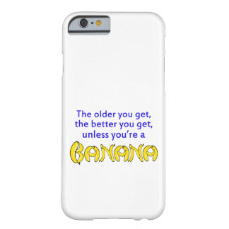 Funny Unless You're A Banana Barely There iPhone 6 Case