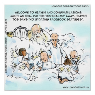 Funny Update facebook Status In Heaven Poster Poster