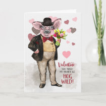 Funny Valentine Hipster Pig Hog Wild About You Card
