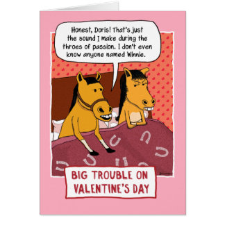 funny valentines day card horse trouble card