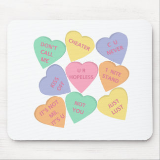 Funny Valentine's Day conversation hearts Mouse Pads