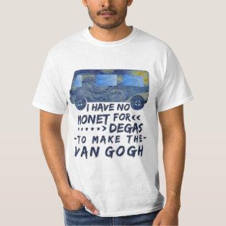 Funny Van Gogh Monet Degas Artist Pun Humorous T-Shirt