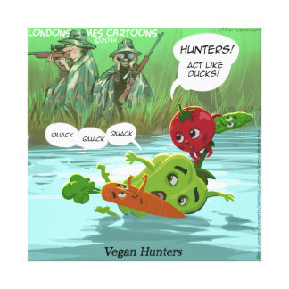 Funny Vegan Hunters Canvas Print
