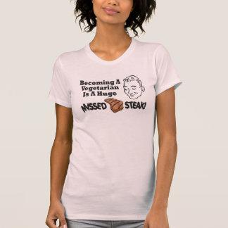 Funny Vegetarian Missed Steak T-Shirt