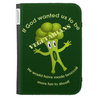 Funny Vegetarian Quote Kindle Case