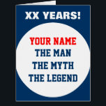 """Funny very big oversized Birthday card for men<br><div class=""""desc"""">Very Big extra large oversized Birthday card for men. Personalized The man The myth The legend greeting card. Huge hmorous card idea for over the hill father, husband, dad, uncle, grandpa, brother, stepdad etc. Personalizable age and name. Customizable colors. Big extra large size. Humor slogan / quote in big letters....</div>"""