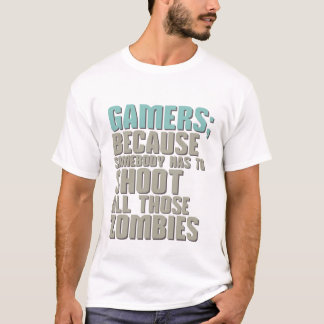 Funny Video Gamers Zombies T-Shirt