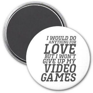 Funny Video Games Player Love Quote for Gamer Magnet