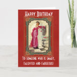 "Funny Vintage Birthday Card<br><div class=""desc"">A funny vintage happy birthday card for your best friend or sister! Send it to ""someone who is smart,  talented and fabulous"" - because you are so alike! Make someone smile with this humorous stylish card.</div>"