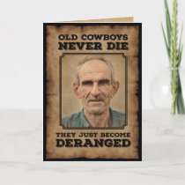 Funny Vintage Old Cowboys Never Die Photo Card