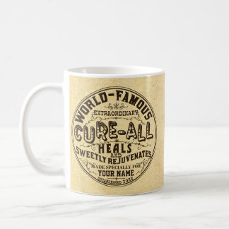 Funny Vintage Personalized Cure All Gag Gift Coffee Mug