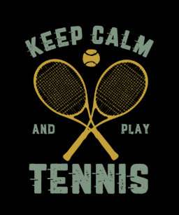 Keep Calm And Play Tennis Art & Wall Décor | Zazzle