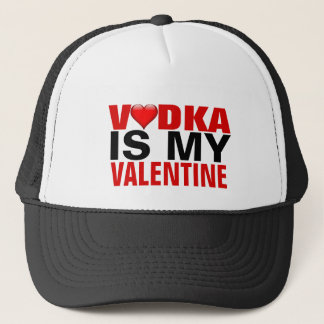 Funny Vodka Is My Valentine Anti Valentine's Day Trucker Hat