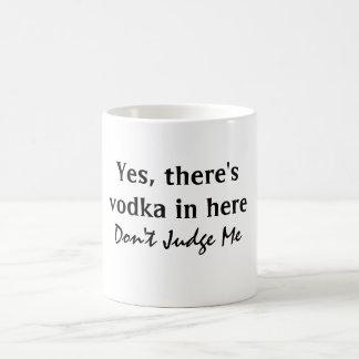 Funny Vodka Quote Mugs
