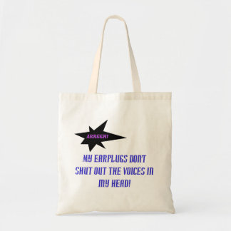 """Funny """"Voices in My Head"""" Tote"""