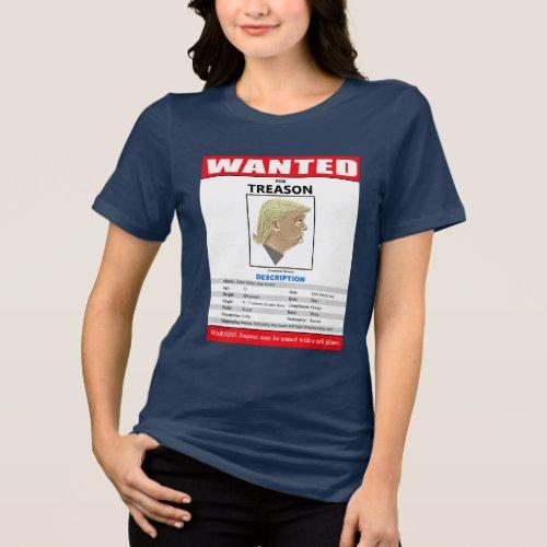 Funny Wanted Trump For Treason T_Shirt