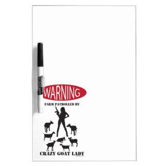 FUNNY Warning Farm Patrolled by Crazy Goat LAdy Dry-Erase Board