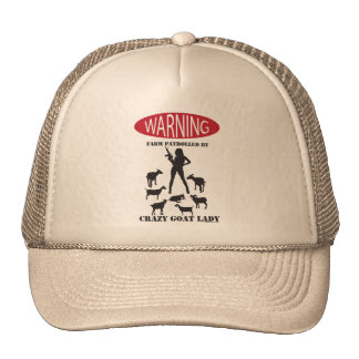 FUNNY Warning Farm Patrolled by Crazy Goat LAdy Trucker Hat