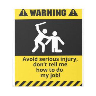 Funny Warning Injury Notepad