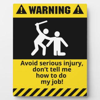 Funny Warning Injury Plaque