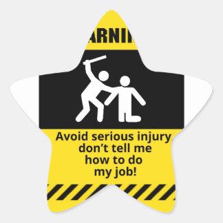 Funny Warning Injury Star Sticker