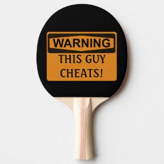 Funny Warning Ping Pong Cheater Smack Talk Ping-Pong Paddle