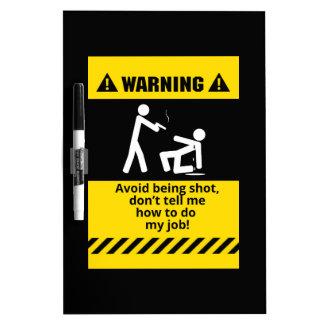 Funny Warning Shot Dry-Erase Board