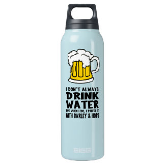 Funny Water / Beer Drinker Insulated Water Bottle
