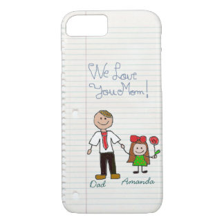 funny we love you mom,LOVE, iPhone 7 case