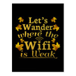 Funny Weak Wifi Hiking Camping - Off the Grid Postcard