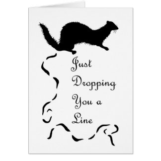 Funny Weasel Scat Blank Note Card, Dropping a Line Card