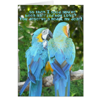 Funny Wedding Anniversary!-Blue Parrot Humor Card