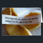 """Funny Wedding Card<br><div class=""""desc"""">Funny wedding or anniversary card with an amusing fortune cookie message - Marriage lets you annoy one special person for the rest of your life.</div>"""