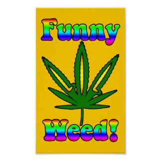 Funny Weed Poster
