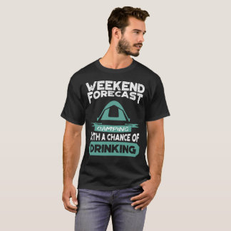 Funny Weekend Camping T Shirt