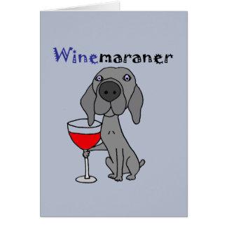 Funny Weimaraner Dog Drinking Red Wine Card