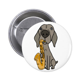 Funny Weimaraner Dog Playing Saxophone Pinback Button